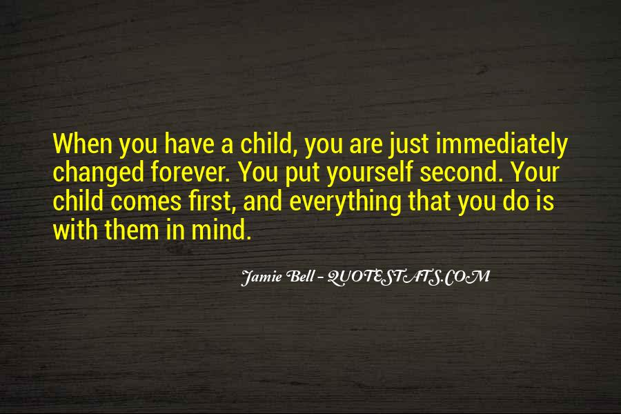 Your First Child Quotes #935747
