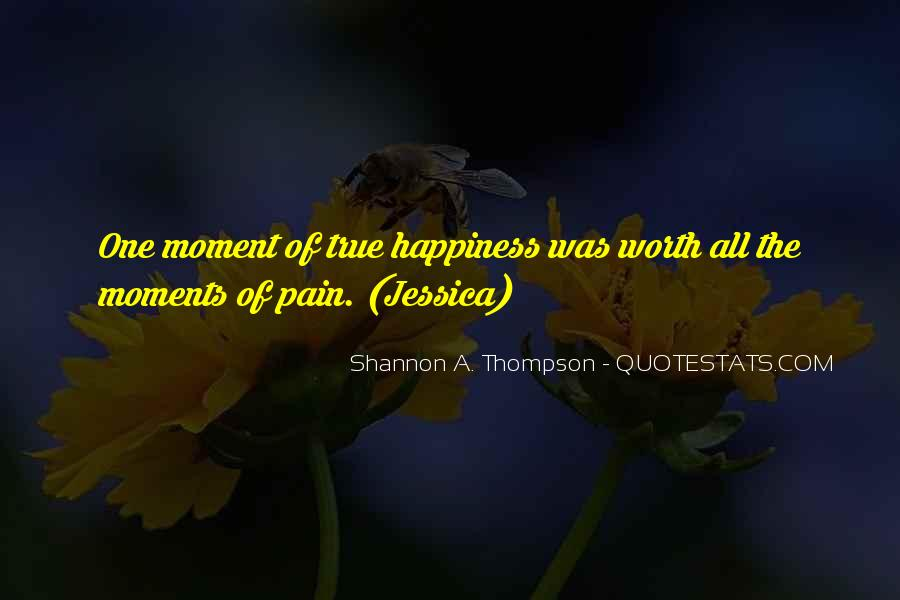 Your Happiness Is My Pain Quotes #104861