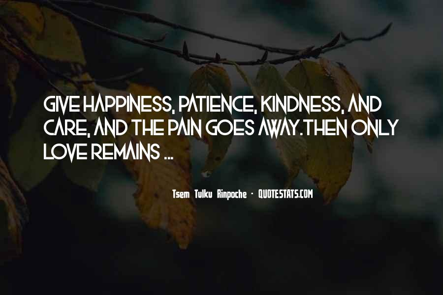 Your Happiness Is My Pain Quotes #32516