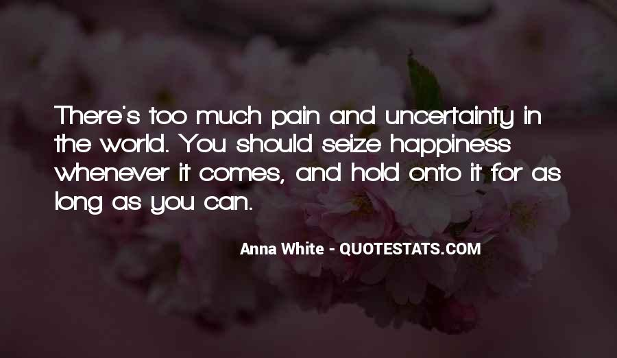 Your Happiness Is My Pain Quotes #59538