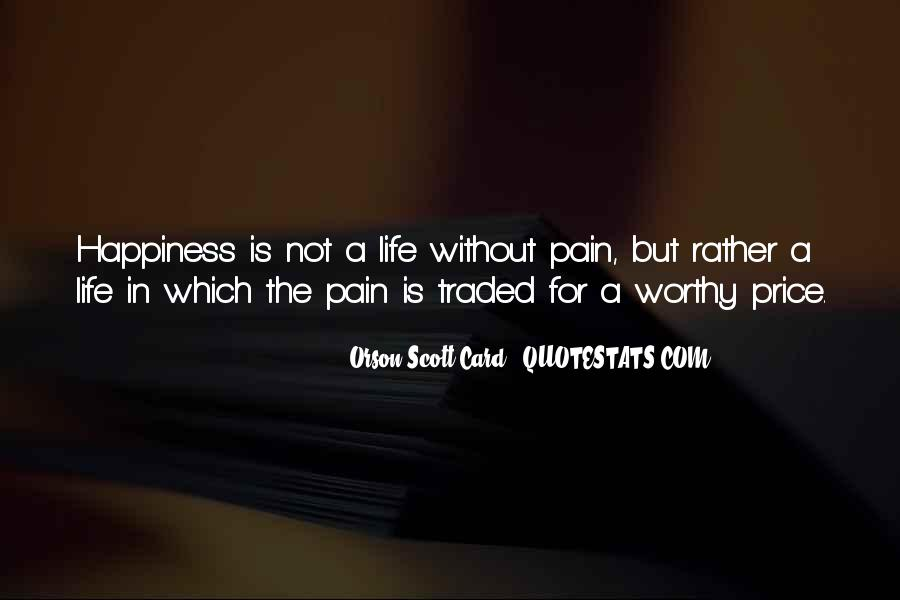 Your Happiness Is My Pain Quotes #59978