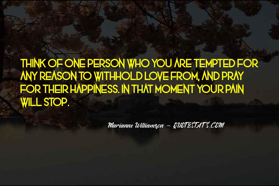 Your Happiness Is My Pain Quotes #88969