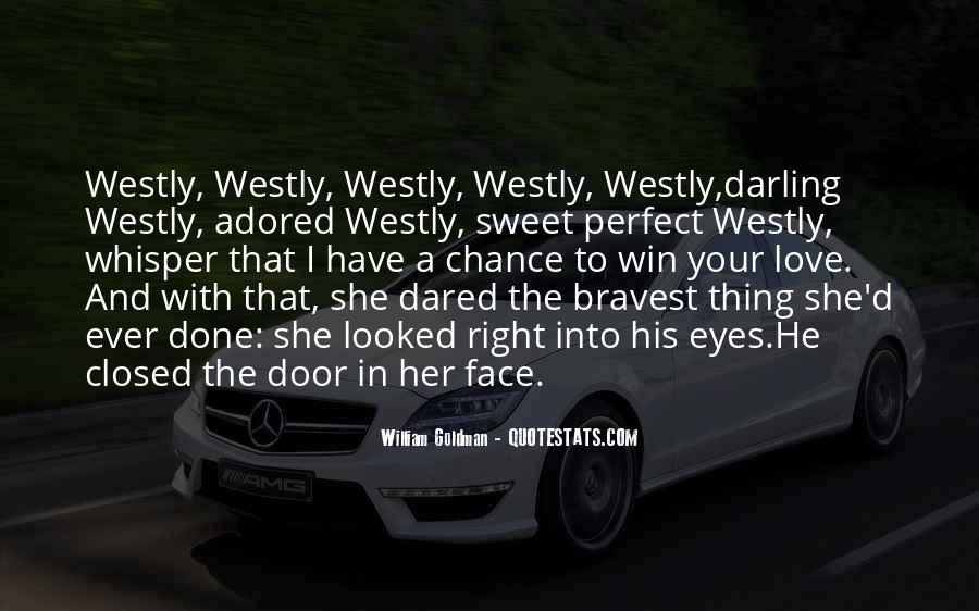 Your In Love With Her Quotes #1247917