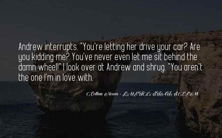 Your In Love With Her Quotes #1330539