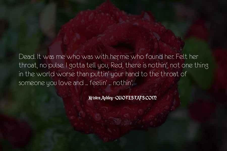 Your In Love With Her Quotes #284627
