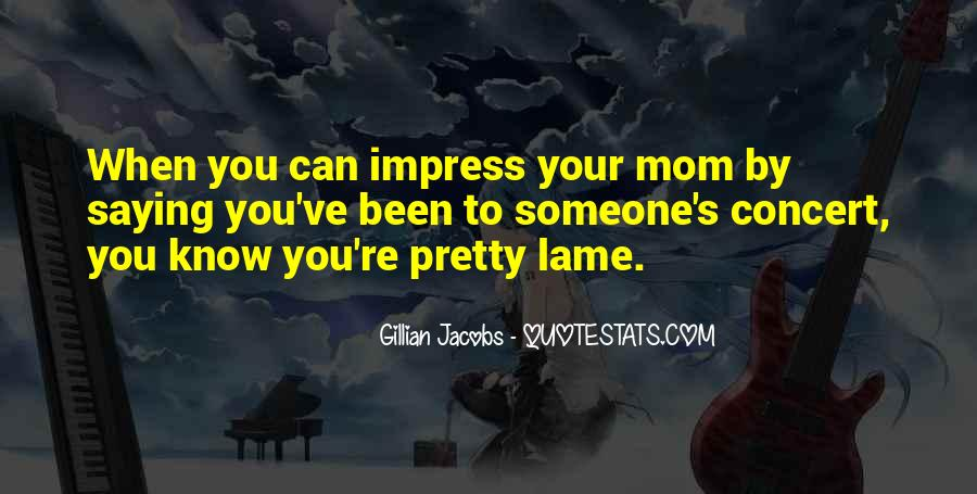 Your Lame Quotes #1265292