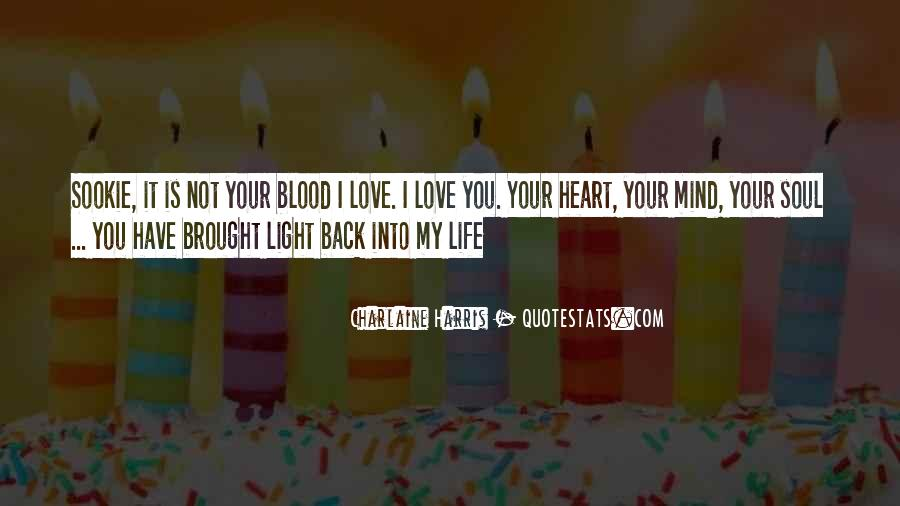 Your Love Is My Quotes #155056