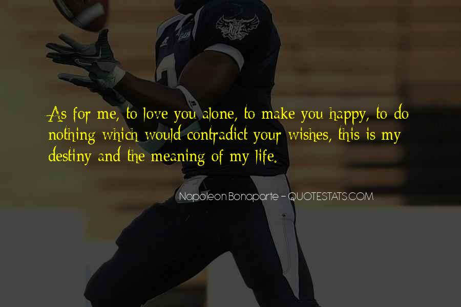 Your Love Is My Quotes #257297
