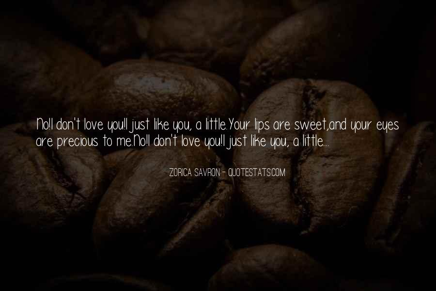 Your Love To Me Quotes #139666