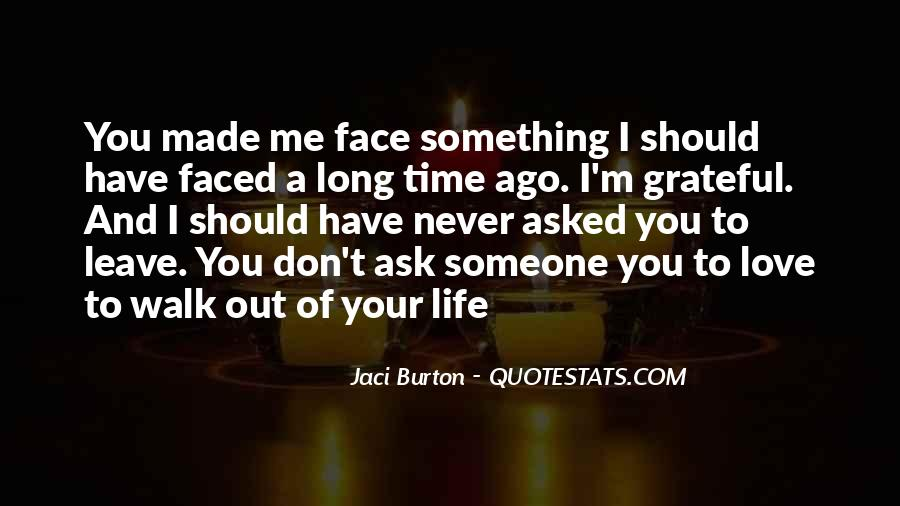 Your Love To Me Quotes #189324