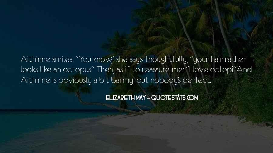 Your Love To Me Quotes #76276