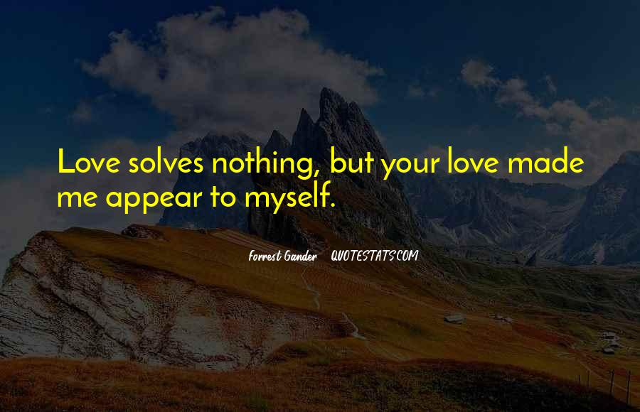 Your Love To Me Quotes #97811