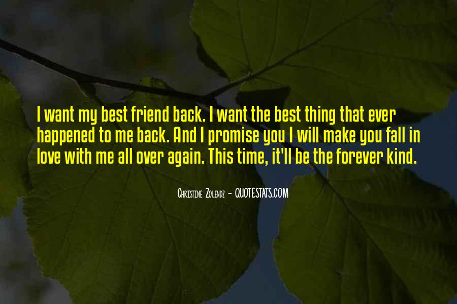 Your My Best Friend Forever Quotes #341518