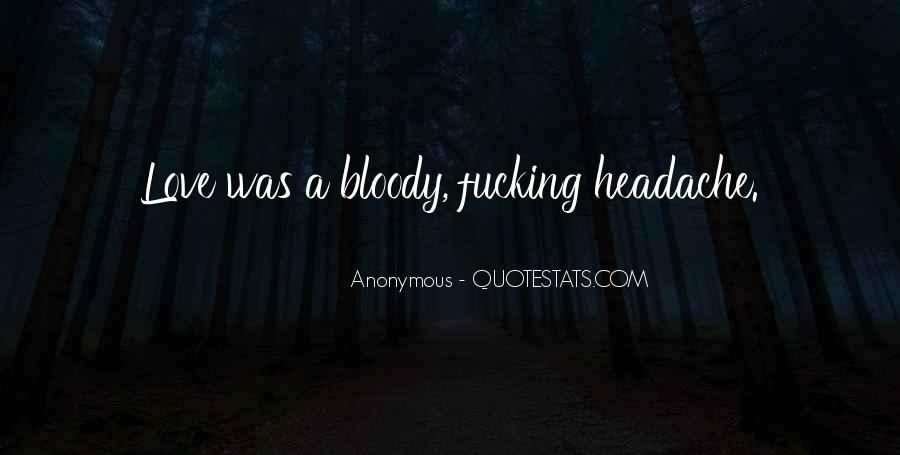 Your My Headache Quotes #117920