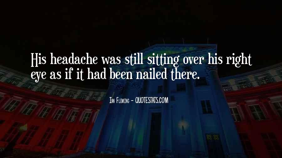 Your My Headache Quotes #129828