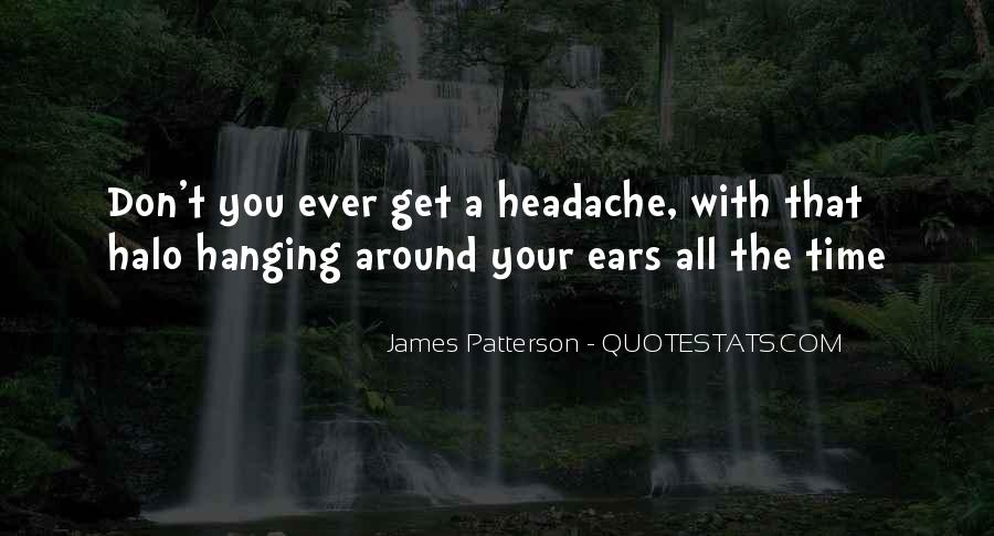 Your My Headache Quotes #241934