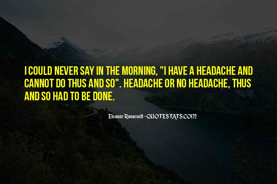 Your My Headache Quotes #287551