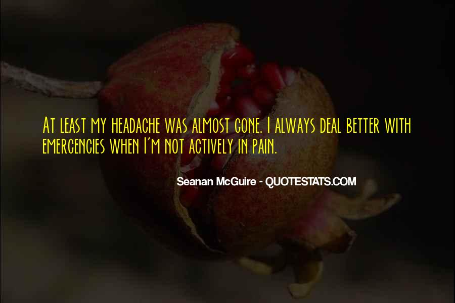 Your My Headache Quotes #304141