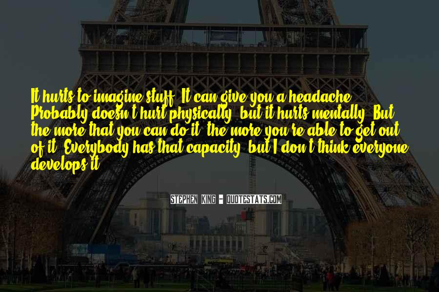 Your My Headache Quotes #339417
