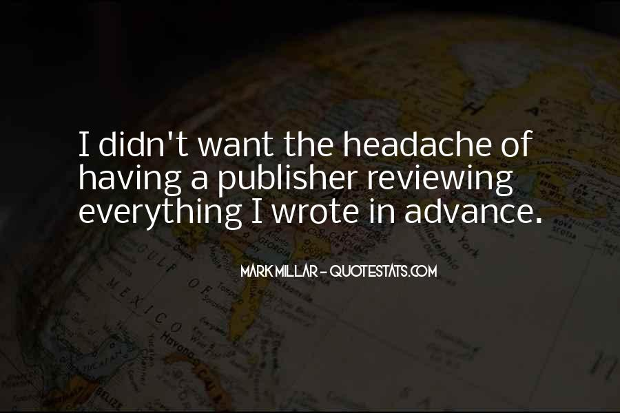 Your My Headache Quotes #432928