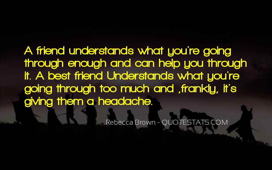 Your My Headache Quotes #58171