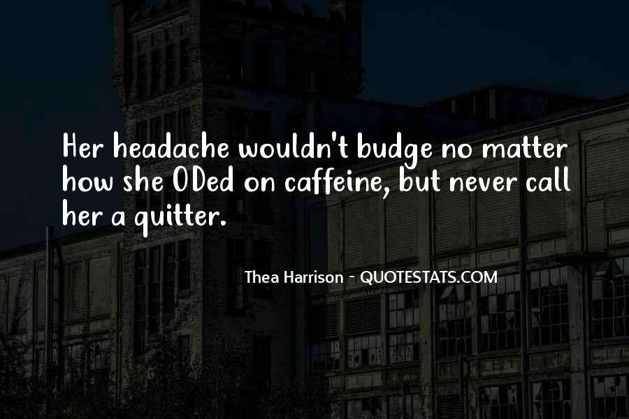 Your My Headache Quotes #614098