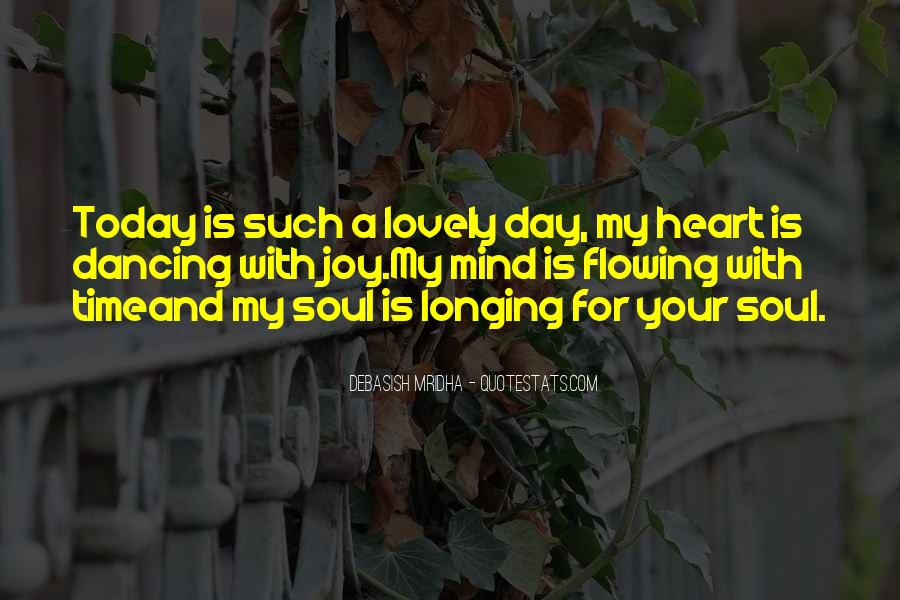 Your My Heart And Soul Quotes #1223928