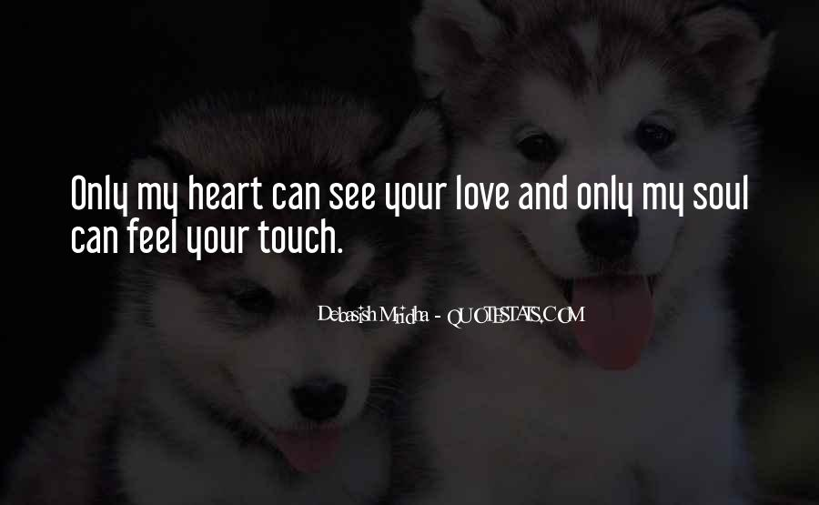 Your My Heart And Soul Quotes #525993