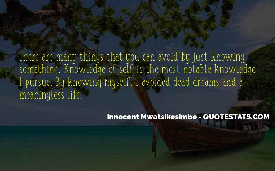 Quotes About The Purpose Of Dreams #1020331