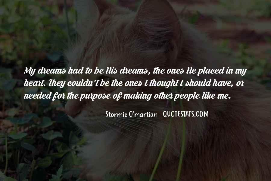 Quotes About The Purpose Of Dreams #1129038