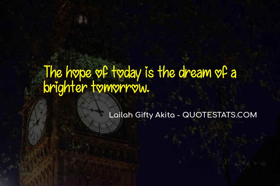 Quotes About The Purpose Of Dreams #1202523