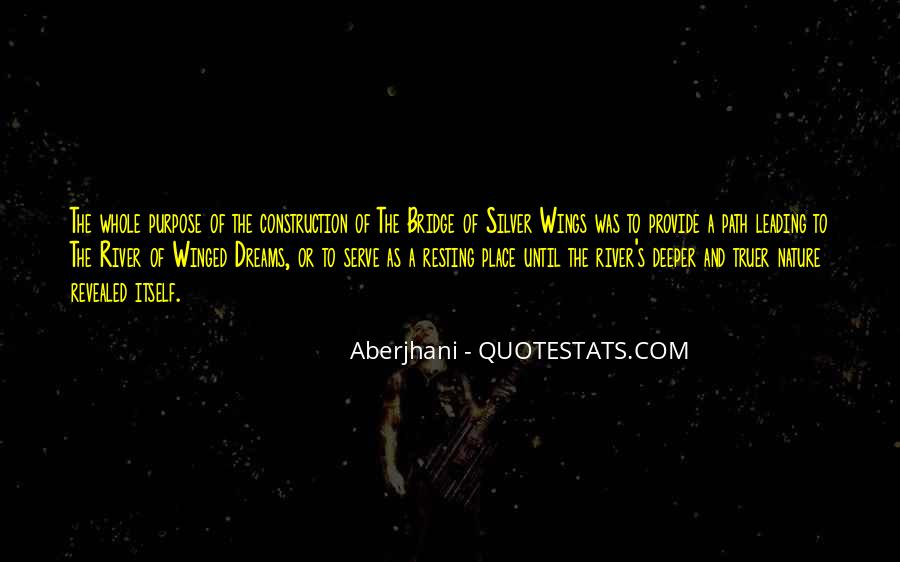 Quotes About The Purpose Of Dreams #1268943