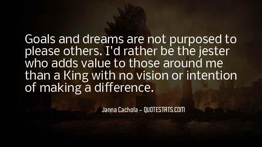 Quotes About The Purpose Of Dreams #1320770