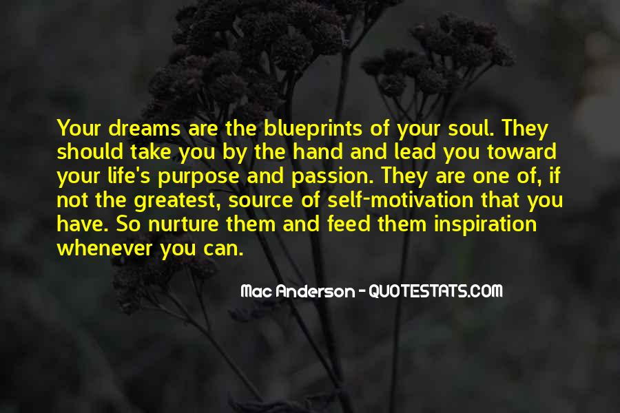 Quotes About The Purpose Of Dreams #1352939