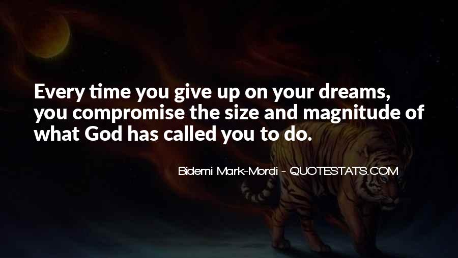 Quotes About The Purpose Of Dreams #1542870
