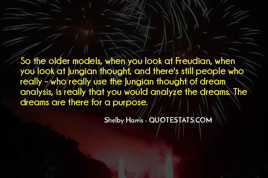 Quotes About The Purpose Of Dreams #1558245