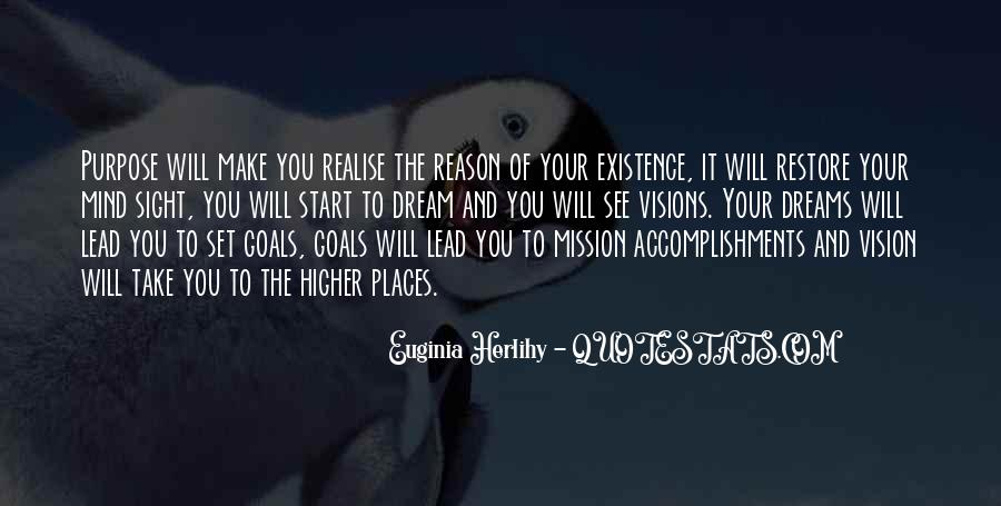 Quotes About The Purpose Of Dreams #1639792