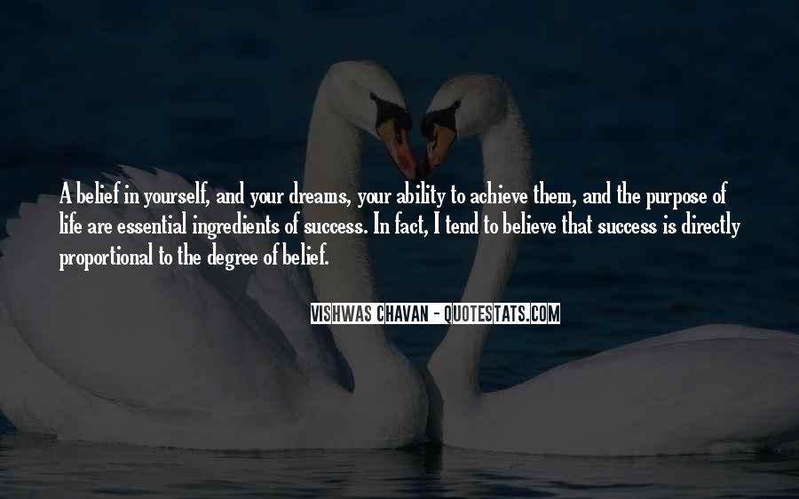 Quotes About The Purpose Of Dreams #1833126