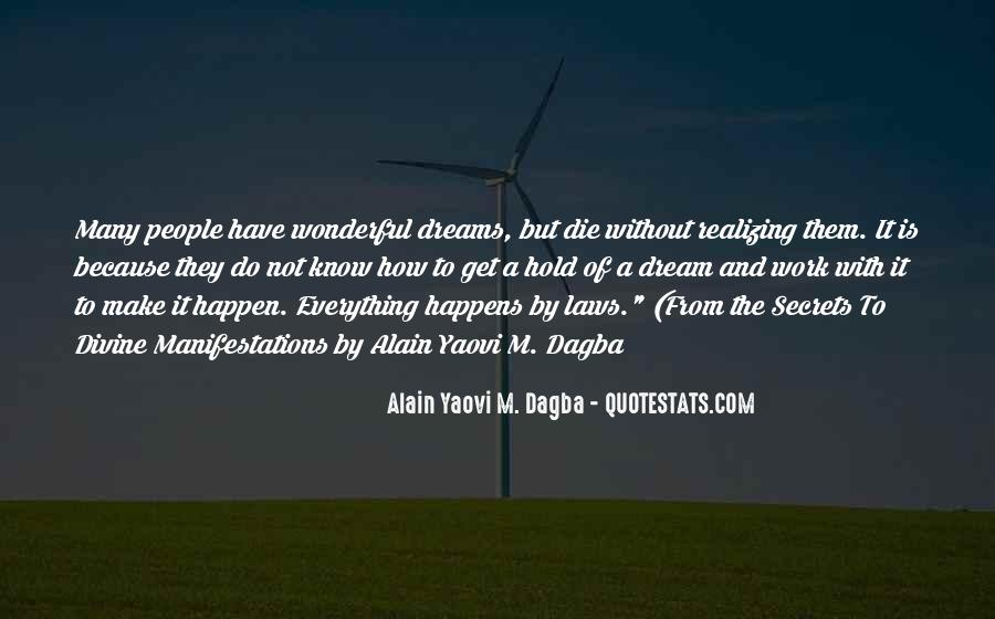 Quotes About The Purpose Of Dreams #1859880