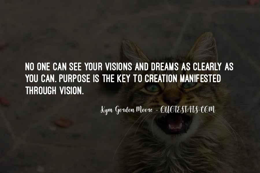 Quotes About The Purpose Of Dreams #305808