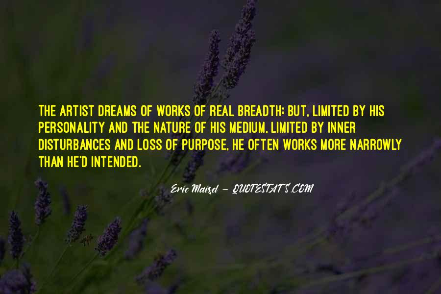 Quotes About The Purpose Of Dreams #438059