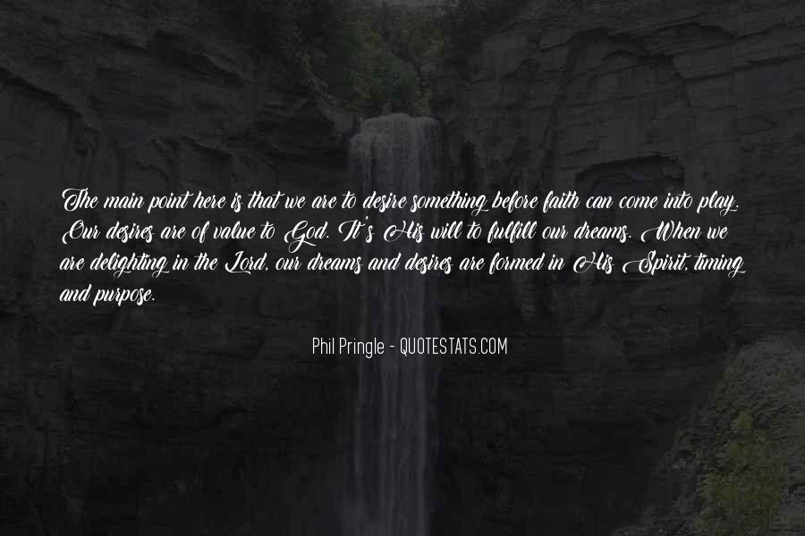 Quotes About The Purpose Of Dreams #591918