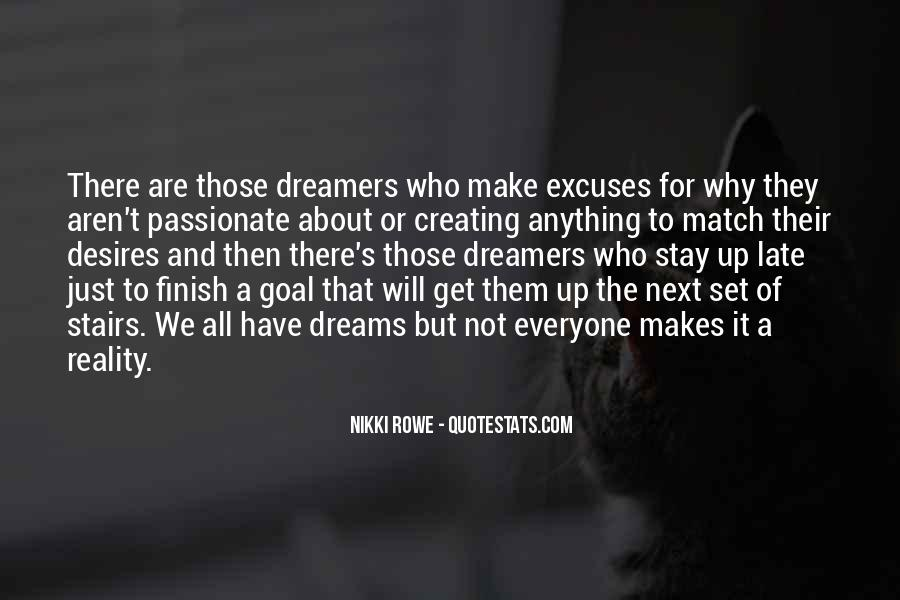 Quotes About The Purpose Of Dreams #599888