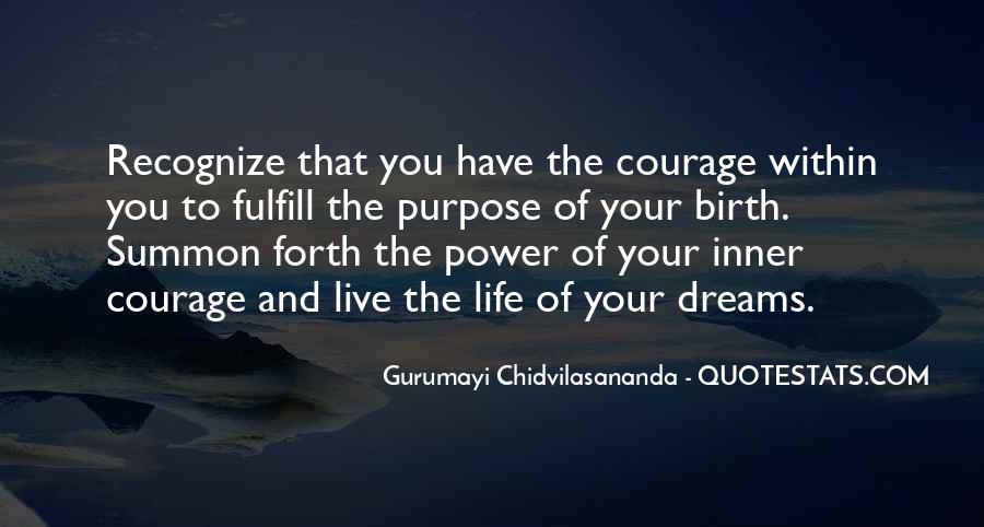 Quotes About The Purpose Of Dreams #739616