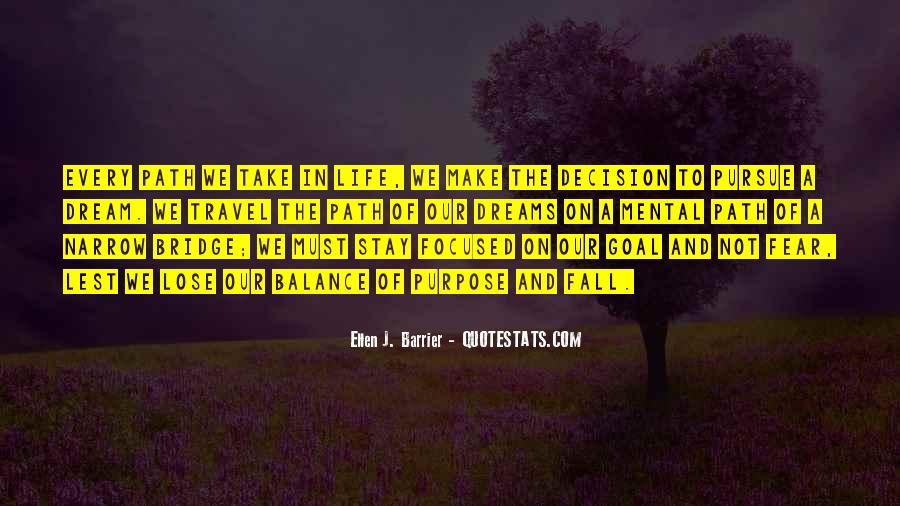 Quotes About The Purpose Of Dreams #764009