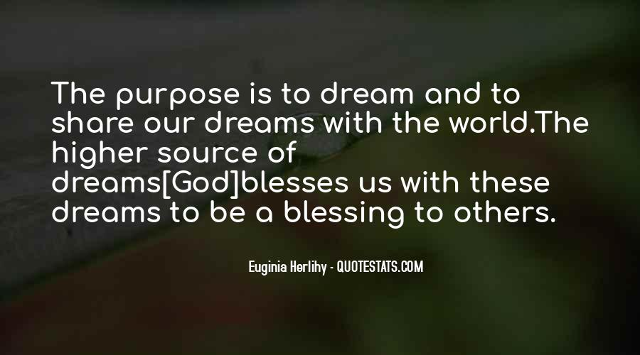 Quotes About The Purpose Of Dreams #765706