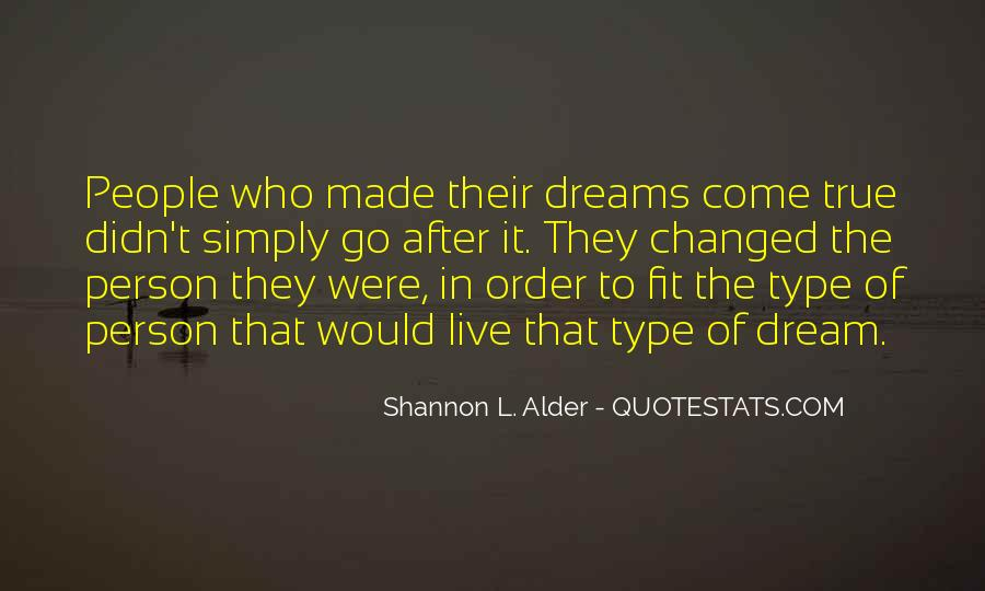 Quotes About The Purpose Of Dreams #863575