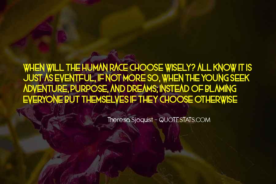 Quotes About The Purpose Of Dreams #961337