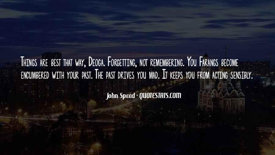 Quotes About Not Remembering The Past #1088975