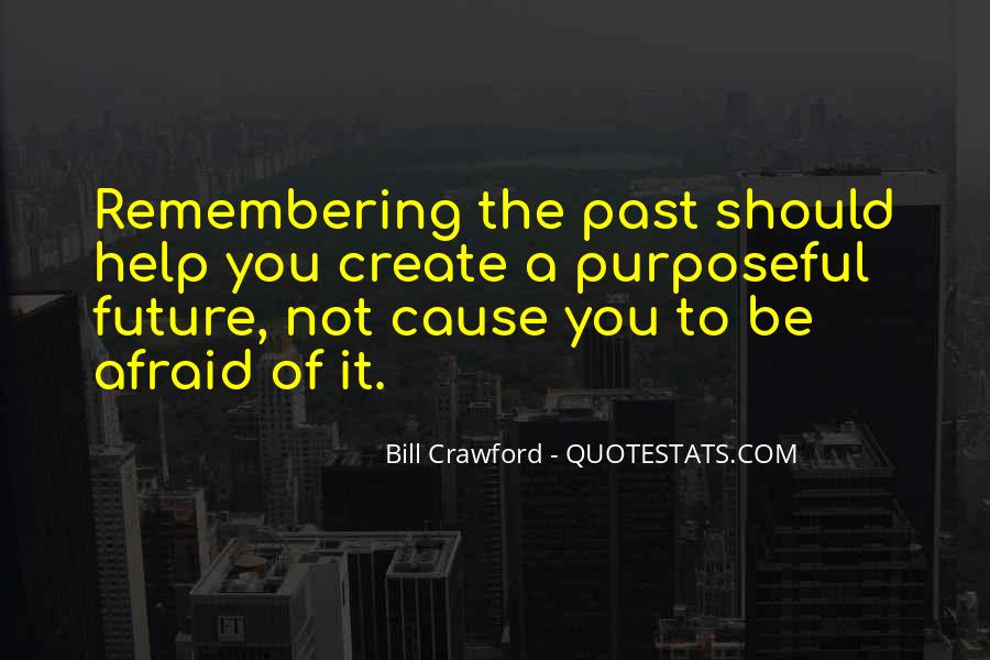 Quotes About Not Remembering The Past #35390